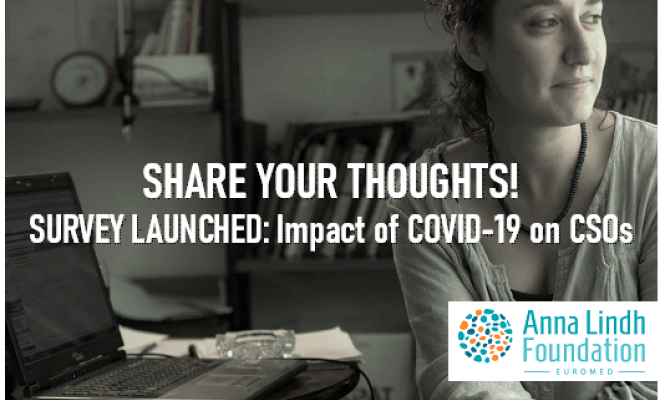SHARE YOUR THOUGHTS! SURVEY LAUNCHED: Impact of COVID-19 on EuroMed CSOs